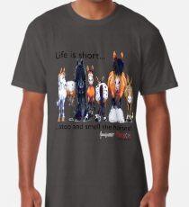 Camiseta larga Copia de Fergus el caballo: La vida es corta ... Deténgase y huela los caballos (Fuente negra)