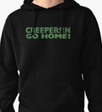 Creepersin Go Home Logo Pullover Hoodie