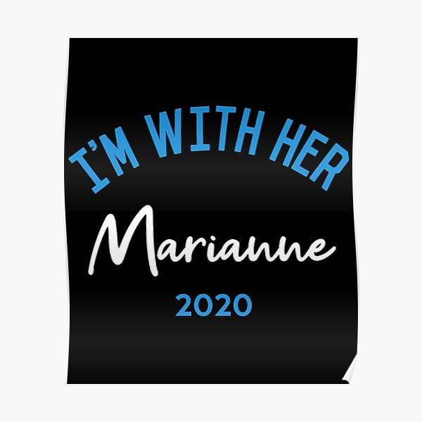 I'm With Her Marianne Williamson For President 2020 Poster