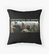Creepersin Go Home Corn Field  Throw Pillow