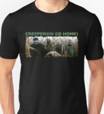 Creepersin Go Home Corn Field  Unisex T-Shirt