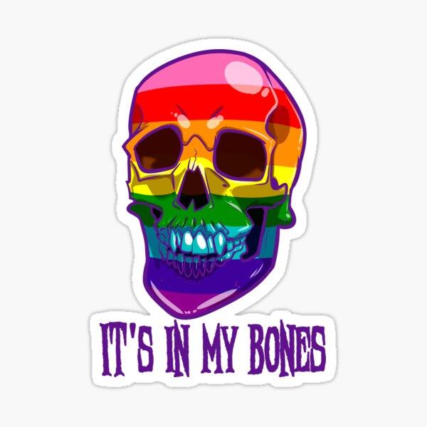 Gay Pride: It's In My Bones Sticker