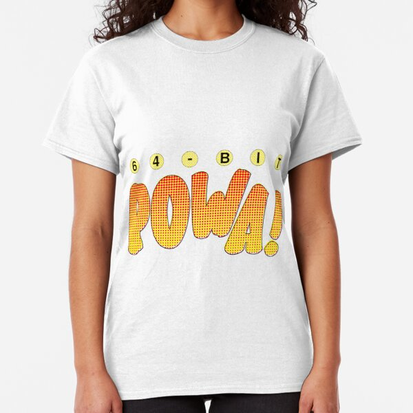 64-Bit POWA! Classic T-Shirt