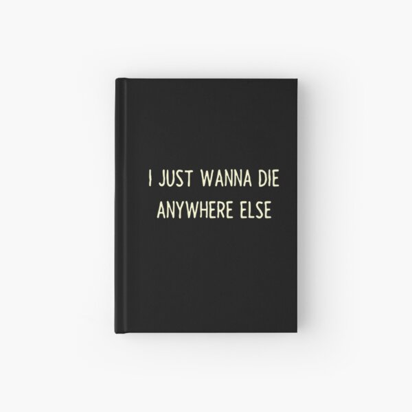 Die anywhere else Night in the woods Hardcover Journal