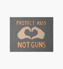 PROTECT KIDS, NOT GUNS Art Board Print