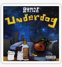 Duwap Kaine Underdog Album Artwork Sticker