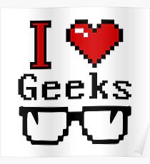 I Heart Geeks Poster