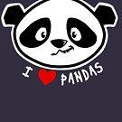 I Love Pandas by squarecloud