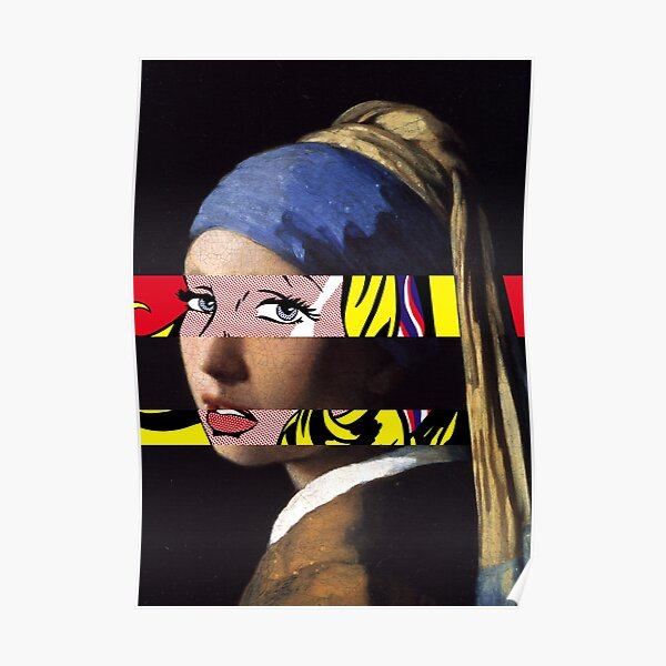 Vermeer Girl with a Pearl Earring meets Roy Lichtenstein Girl with hair ribbon Poster