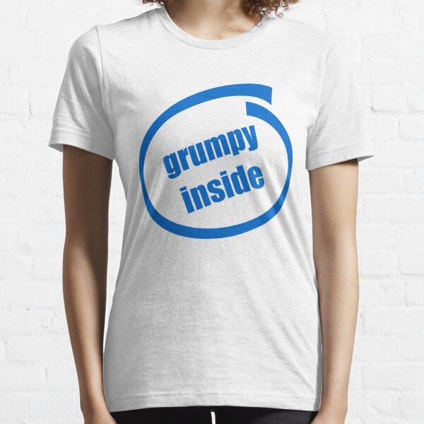 grumpy inside joke logo karen-anne geddes Essential T-Shirt