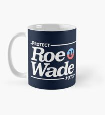 Schützen Sie Roe V Wade, Pro Choice Shirt Tasse (Standard)
