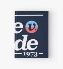 Schützen Sie Roe V Wade, Pro Choice Shirt Notizbuch