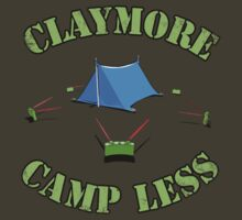 Claymore, camp less.