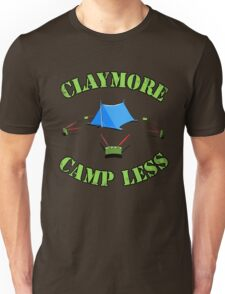 Claymore, camp less. Unisex T-Shirt