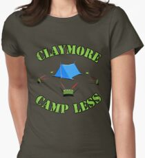 Claymore, camp less. Womens Fitted T-Shirt