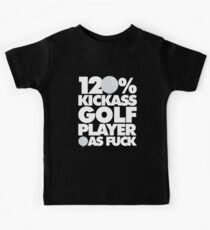 120% Kickass Golf Player AF Lustig Kinder T-Shirt