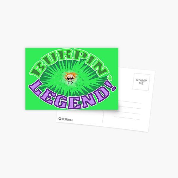 Burpin' Legend! Postcard