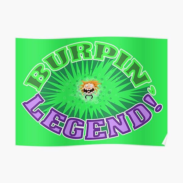 Burpin' Legend! Poster
