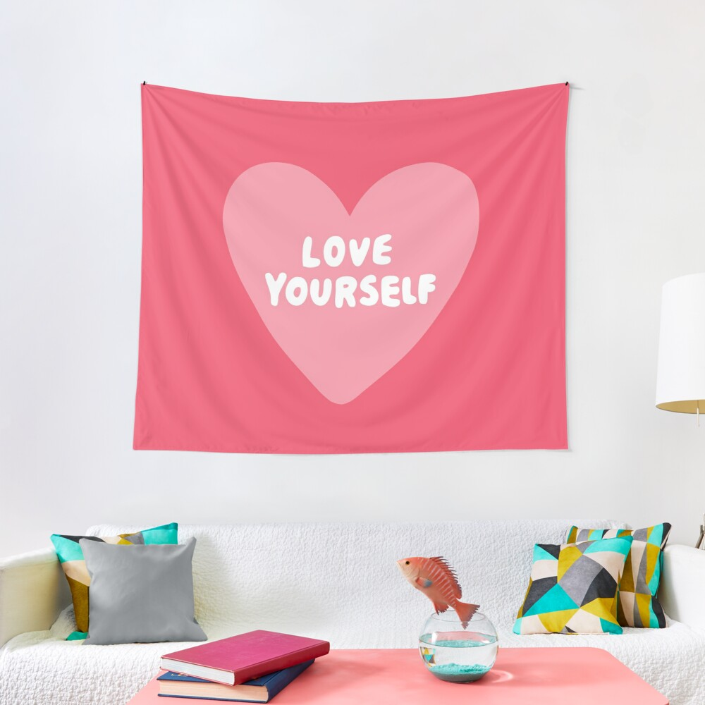 Love Yourself  Tapestry