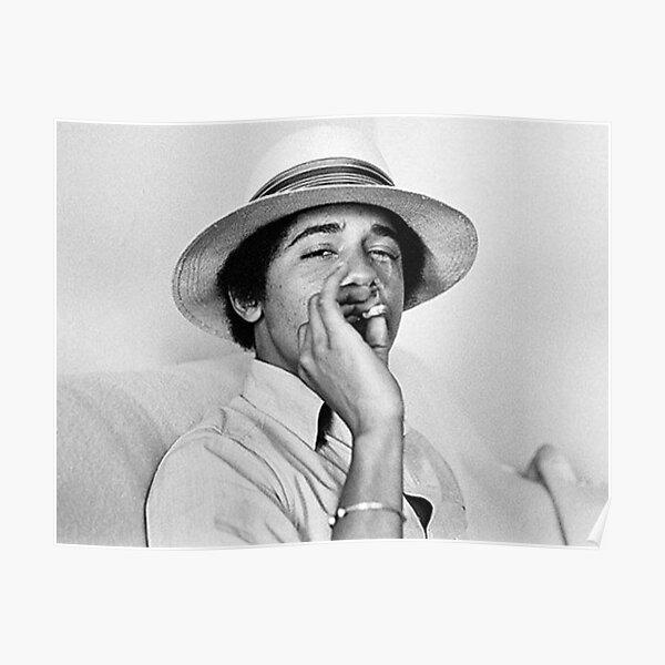Barack Obama Smoking Poster