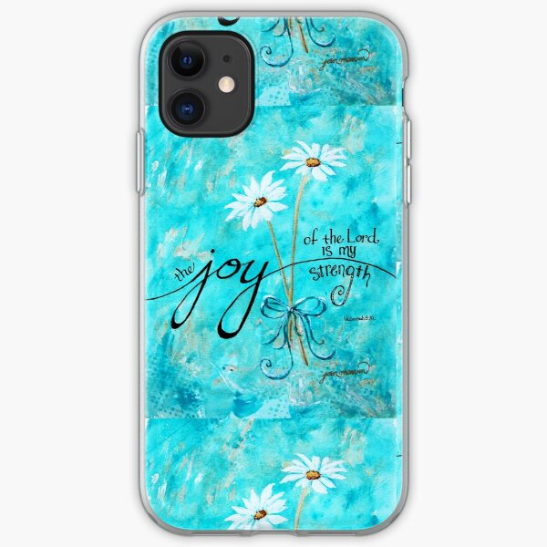 The Joy of the Lord is my Strength by Jan Marvin iPhone Soft Case