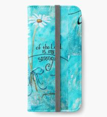 The Joy of the Lord is my Strength by Jan Marvin iPhone Wallet/Case/Skin