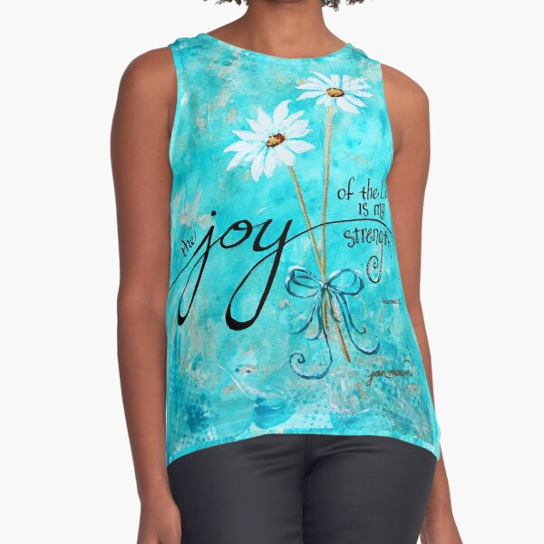 The Joy of the Lord is my Strength by Jan Marvin Sleeveless Top