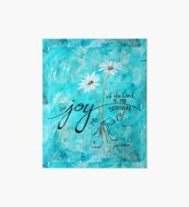 The Joy of the Lord is my Strength by Jan Marvin Art Board Print