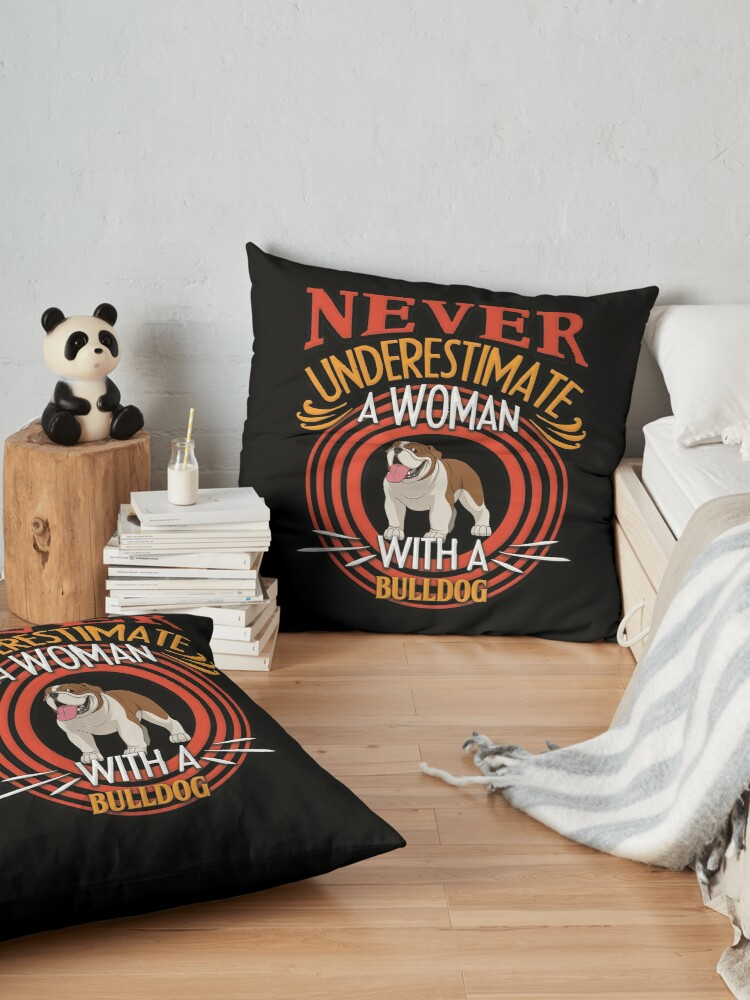 Alternate view of Bulldog -  Never Underestimate A Woman With A Bulldog Silhouette Floor Pillow