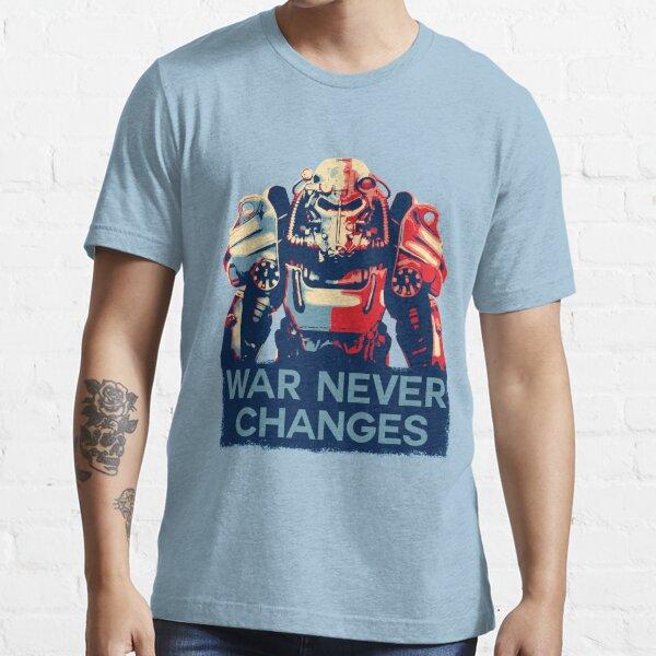 War Never Changes Essential T-Shirt
