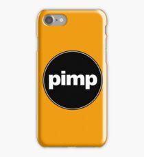PIMP iPhone Case/Skin