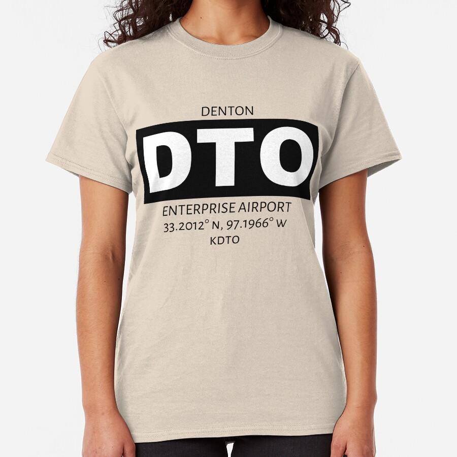 Denton Enterprise Airport DTO Classic T-Shirt