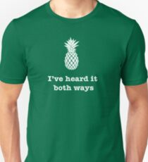I've heard it both ways, Pineapple style T-Shirt