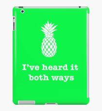 Ich habe es in beiden Richtungen gehört, Ananas-Stil iPad-Hülle & Klebefolie