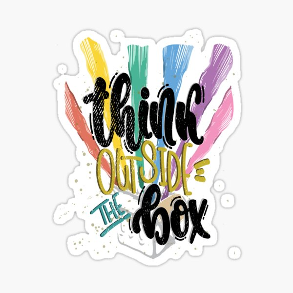 Think Outside The Box Startup Entrepreneurial Self Employed Teamwork Sticker