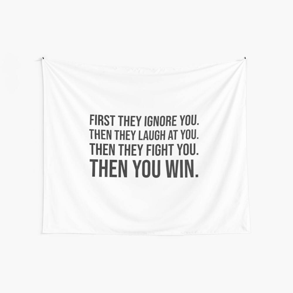 Then you win  Wall Tapestry