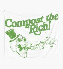 Compost the Rich! Tapestry
