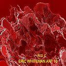( RED C )  ERIC WHITEMAN ART  by eric  whiteman