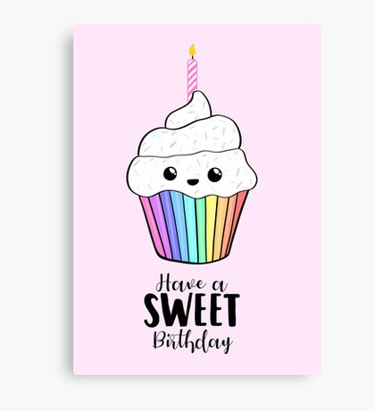 Have a SWEET Birthday! Canvas Print