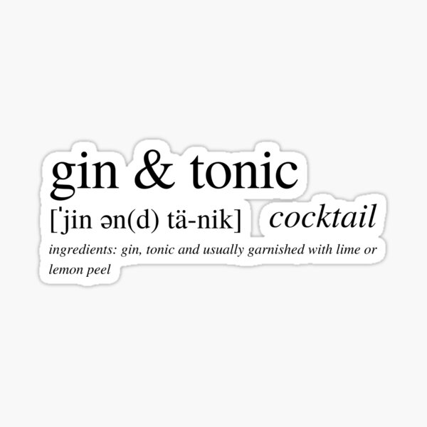 Gin and Tonic cocktail Sticker