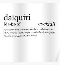 Der Daiquiri - der perfekte Rumcocktail Poster