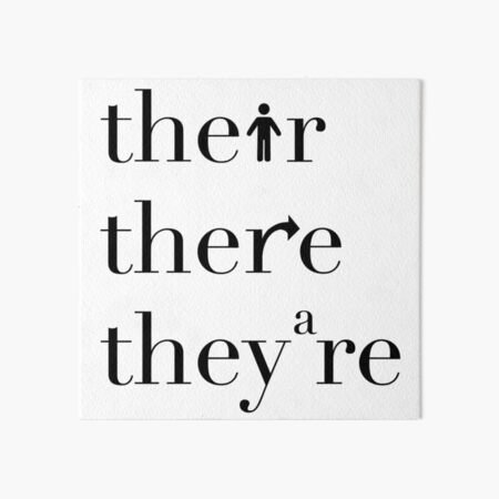 Their There They're Grammar Police Art Board Print