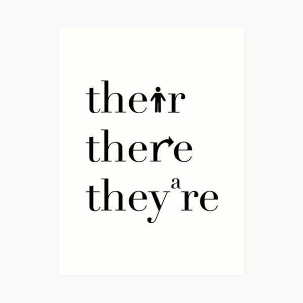 Their There They're Grammar Police Art Print
