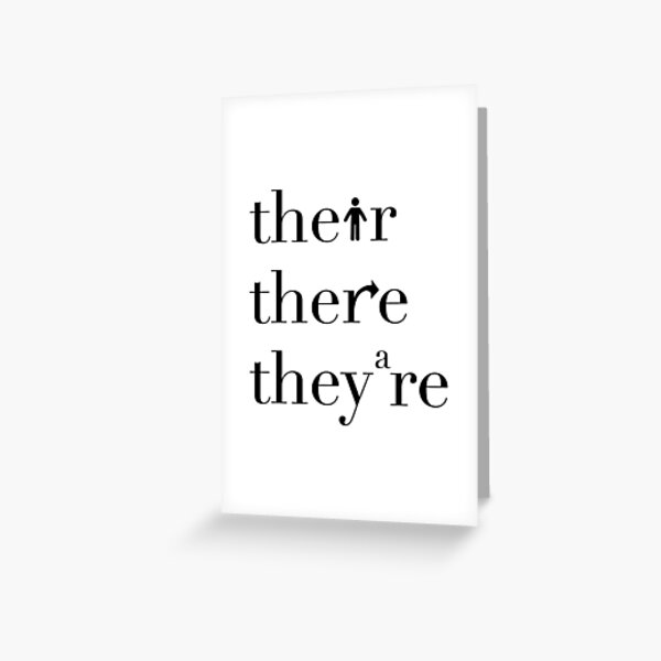 Their There They're Grammar Police Greeting Card