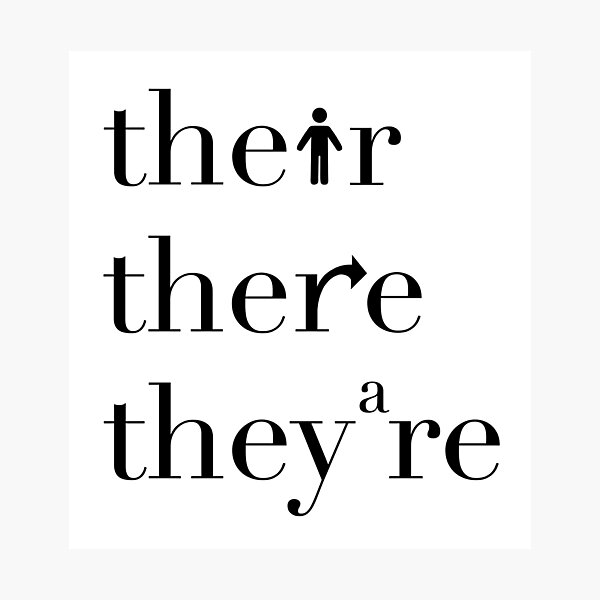 Their There They're Grammar Police Photographic Print