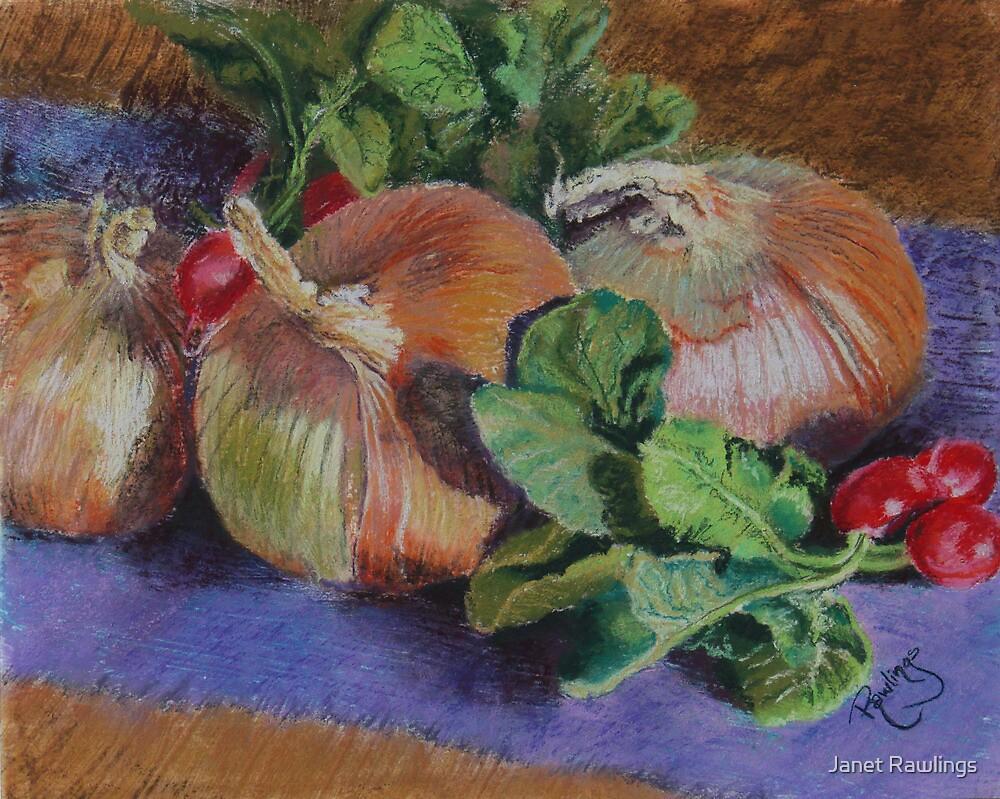 Onions n Radishes by Janet Rawlings