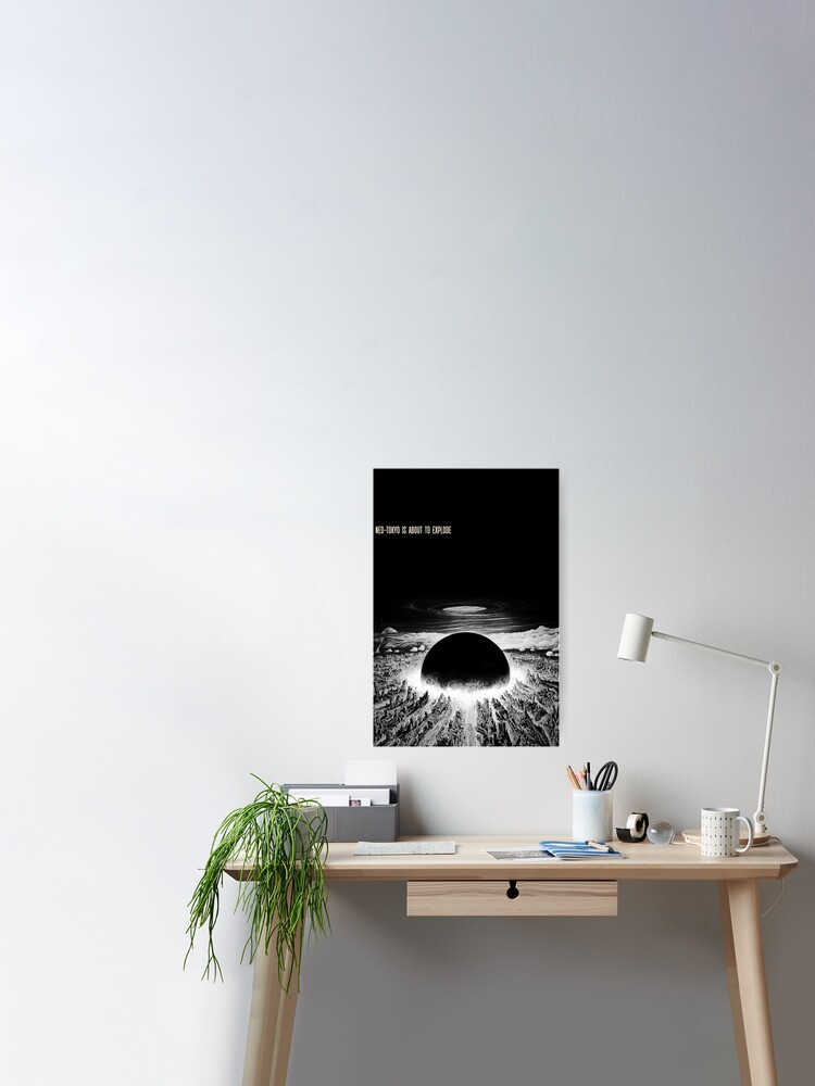 Akira Neo Tokyo Is About To Explode Poster By Plutonium Love Redbubble