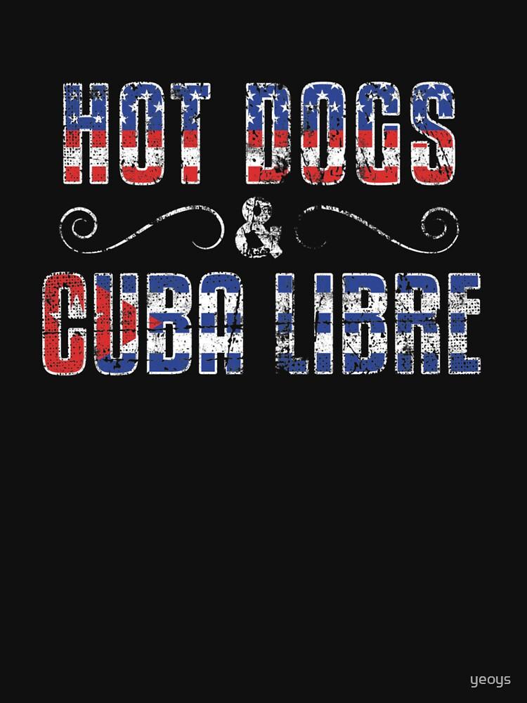 Hot Dogs & Cuba Libre USA Cuba - Dual Citizenship Gift by yeoys