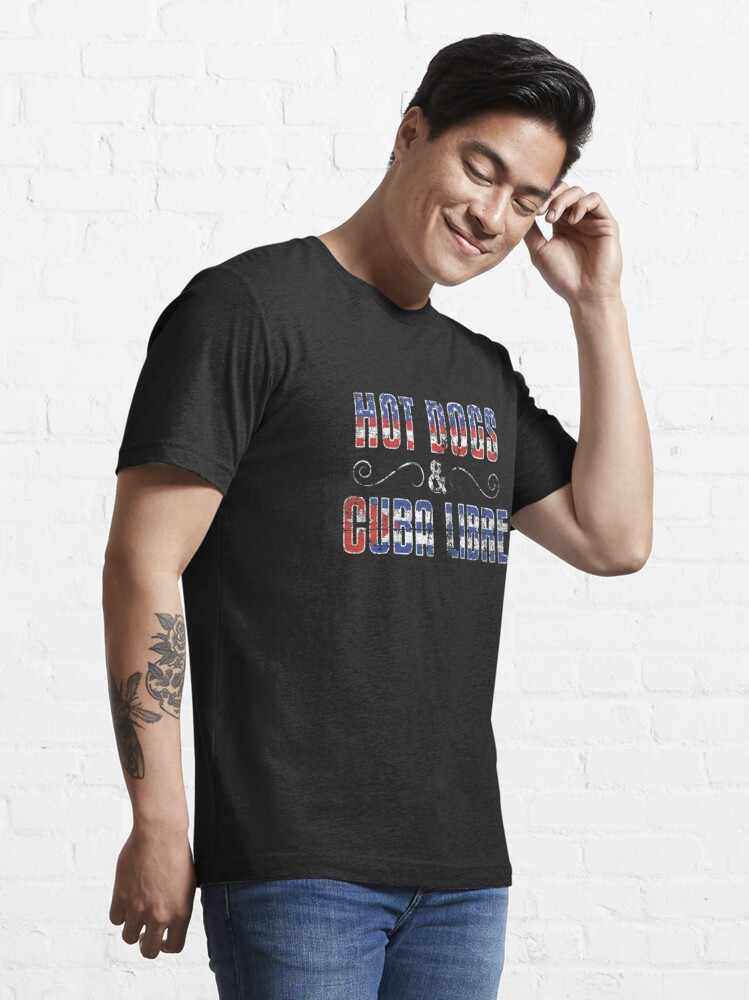 Alternate view of Hot Dogs & Cuba Libre USA Cuba - Dual Citizenship Gift Essential T-Shirt