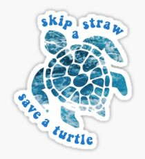 skip a straw save a turtle  Sticker